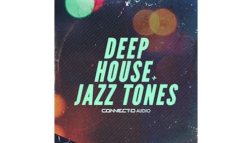 CONNECT:D AUDIO DEEP HOUSE & JAZZ TONES
