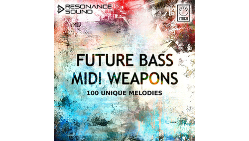 RESONANCE SOUND FUTURE BASS MIDI WEAPONS