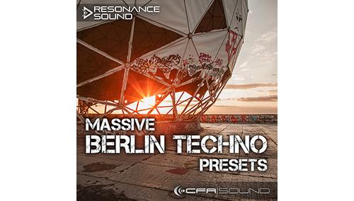CFA-SOUND MASSIVE BERLIN TECHNO PRESETS