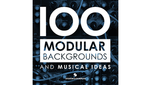 SYSTEM 6 SAMPLES 100 MODULAR BACKGROUNDS & MUSICAL IDEAS