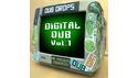 DUBDROPS DIGITAL DUB VOL 1 の通販