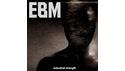 INDUSTRIAL STRENGTH EBM の通販