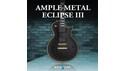 AMPLE SOUND AMPLE METAL ECLIPSE III AMPLE SOUND SUMMER SALE!シングル・バンドル全品20%OFF!の通販