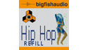 BIG FISH AUDIO HIPHOP REFILL の通販