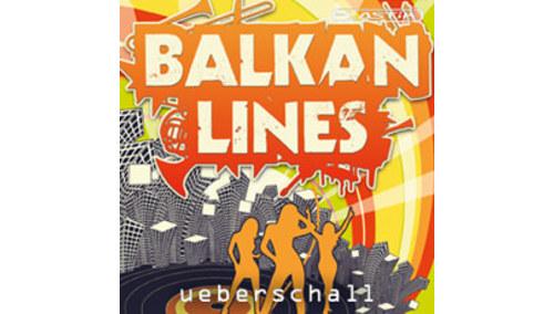 UEBERSCHALL BALKAN LINES / ELASTIK2