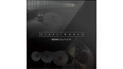 SONICCOUTURE GLASS WORKS 2