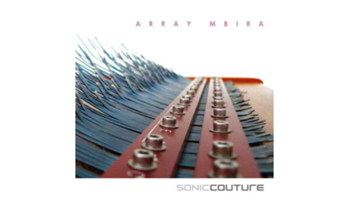 SONICCOUTURE ARRAY MBIRA