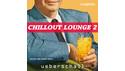 UEBERSCHALL CHILLOUT LOUNGE 2/ELASTIK2 の通販