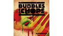 DUBDROPS BUBBLES AND CHOPS の通販