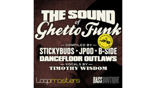 BASS BOUTIQUE THE SOUND OF GHETTO FUNK