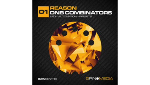 5PIN MEDIA DAWCENTRIX - REASON DNB COMBINATORS
