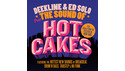 BASS BOUTIQUE DEEKLINE & ED SOLO PRESENTS THE SOUND OF HOTCAKES の通販
