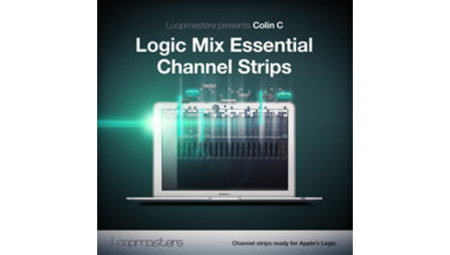 LOOPMASTERS LOGIC - MIX ESSENTIAL CHANNEL STRIPS
