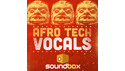 SOUNDBOX AFRO TECH VOCALS の通販
