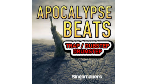 SINGOMAKERS APOCALYPSE BEATS -TRAP DUBSTEP DRUMSTEP