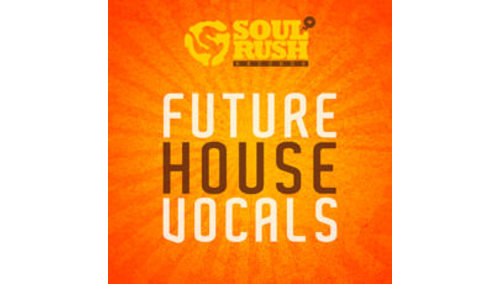 SOUL RUSH RECORDS FUTURE HOUSE VOCALS LOOPMASTERSイースターセール!サンプルパックが50%OFF!