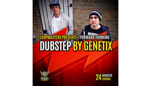 MONSTER SOUNDS FORWARD THINKING DUBSTEP BY GENETIX