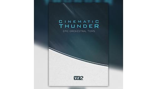 VIR2 CINEMATIC THUNDER:EPIC ORCHESTRAL TOMS