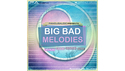 FAMOUS AUDIO BIG BAD MELODIES の通販