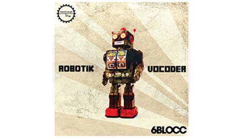 INDUSTRIAL STRENGTH 6BLOCC - ROBOTIC VOCODER LOOPMASTERSイースターセール!サンプルパックが50%OFF!