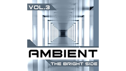 ABSOLUTESONGS AMBIENT THE BRIGHT SIDE VOL 3