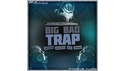 FAMOUS AUDIO BIG BAD TRAP の通販