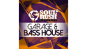 SOUL RUSH RECORDS GARAGE & BASS HOUSE の通販