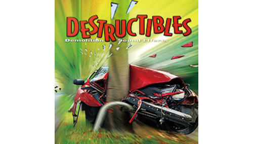 SOUND IDEAS DESTRUCTIBLES