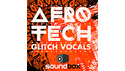 SOUNDBOX AFRO TECH GLITCH VOCALS の通販