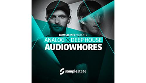 SAMPLESTATE AUDIOWHORES - ANALOG DEEP HOUSE