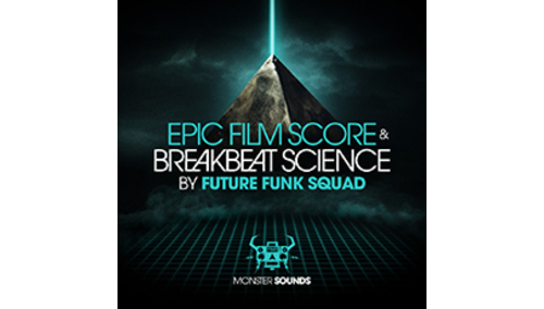 MONSTER SOUNDS EPIC SOUND SCORE & BREAKBEAT SCIENCE