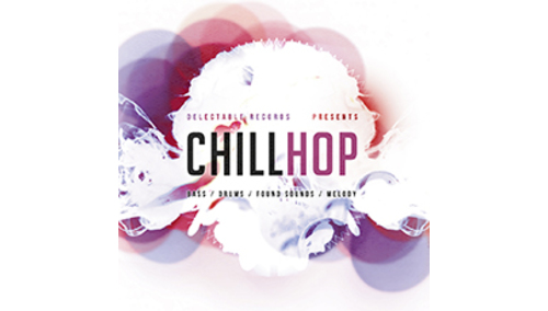 DELECTABLE RECORDS CHILL HOP