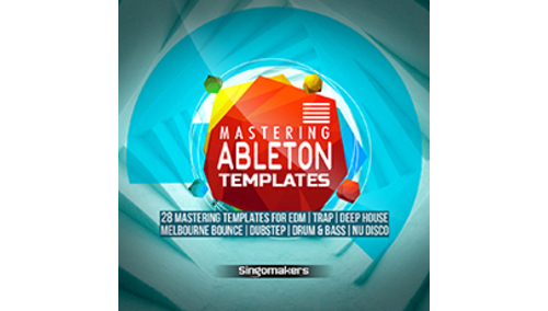 SINGOMAKERS ABLETON MASTERING TEMPLATES
