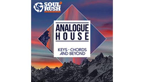 SOUL RUSH RECORDS ANALOGUE HOUSE KEYS, CHORDS AND BEYOND