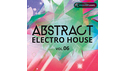 PRODUCER LOOPS ABSTRACT ELECTRO HOUSE VOL 6 の通販