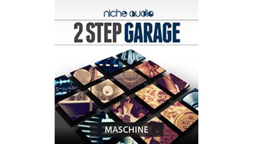 NICHE AUDIO 2 STEP GARAGE - MASCHINE