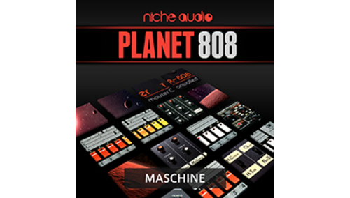 NICHE AUDIO PLANET 808 - MASCHINE
