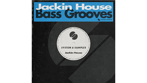 SYSTEM 6 SAMPLES JACKIN HOUSE BASS GROOVES