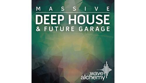 WAVE ALCHEMY DEEP HOUSE & FUTURE GARAGE - MASSIVE
