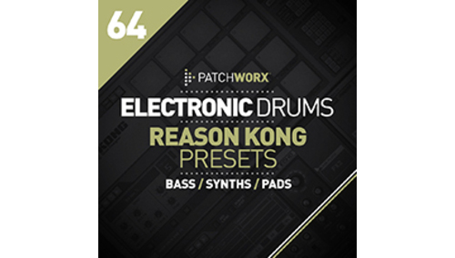 LOOPMASTERS ELECTRONIC DRUMS REASON KONG PRESETS