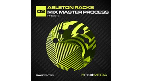 5PIN MEDIA DAWCENTRIX 02 - ABLETON RACKS MIX MASTER PROCESS