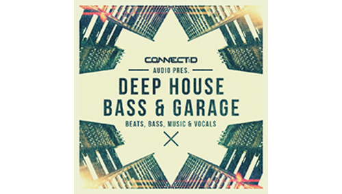 CONNECT:D AUDIO DEEP HOUSE BASS & GARAGE