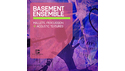 EARTH MOMENTS BASEMENT ENSEMBLE の通販