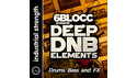 INDUSTRIAL STRENGTH 6BLOCC PRESENTS DEEP DNB ELEMENTS LOOPMASTERSイースターセール!サンプルパックが50%OFF!の通販