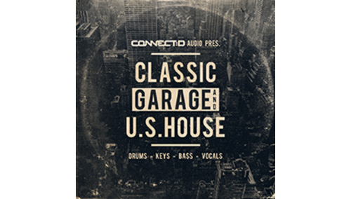 CONNECT:D AUDIO CLASSIC GARAGE AND U.S HOUSE