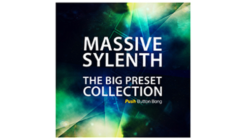 PUSH BUTTON BANG MASSIVE SYLENTH - THE BIG PRESET COLLECTION