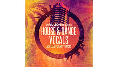 CONNECT:D AUDIO HOUSE & DANCE VOCALS