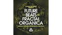 CAPSUN PROAUDIO FUTURE BEATS & FRACTAL ORGANICA の通販