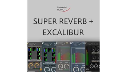 EXPONENTIAL AUDIO SUPER REVERB BUNDLE + EXCALIBUR