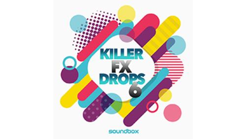 SOUNDBOX KILLER FX DROPS 6